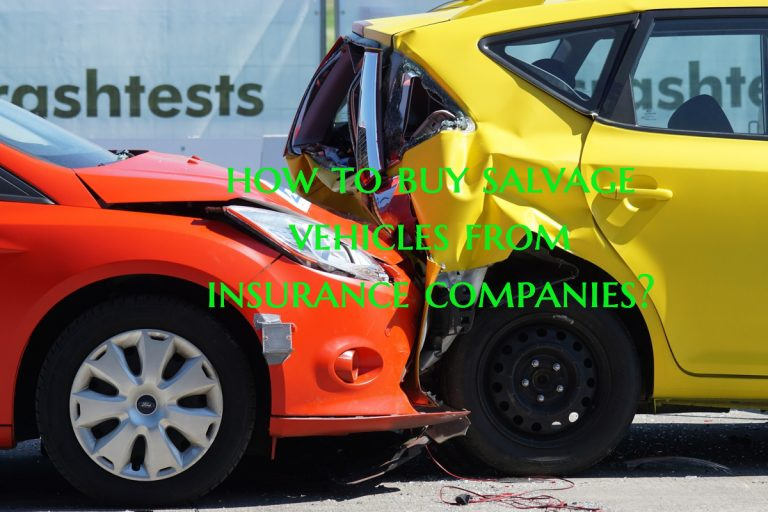 How to buy salvage vehicles from insurance companies?